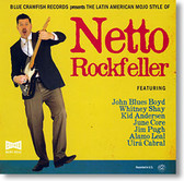 """The Latin American Mojo Style Of"" blues CD by Netto Rockfeller"