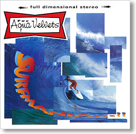 """Surfmania"" surf CD by The Aqua Velvets"