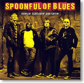 """Howlin' Screamin' and Cryin'"" blues CD by Spoonful of Blues"