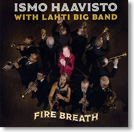 """Fire Breath"" blues CD by Ismo Haavisto with Lahti Big Band"