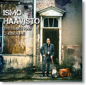 """The Blues Has Chosen Me"" blues CD by Ismo Haavisto"