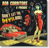 """Don't Let The Devil Ride!"" blues CD by Bob Corritore & Friends"