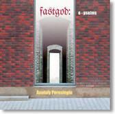 Anatoly Pereslegin - Fastgod Epsalms