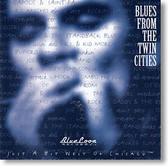 """Blues From The Twin Cities"" blues CD by Various Artists"