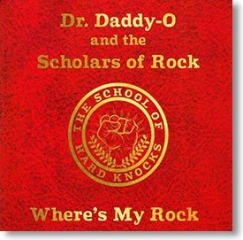 """Where's My Rock"" rockabilly CD by Dr. Daddy-O and The Scholars of Rock"