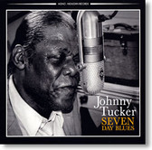 """Seven Day Blues"" blues CD by Johnny Tucker"
