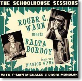 """""""The Scoolhouse Sessions"""" blues CD by Roger C. Wade & Balta Bordoy"""