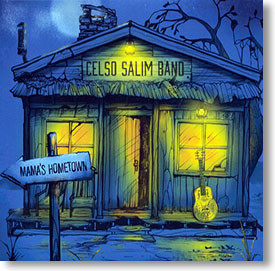 """Mama's Hometown"" blues CD by Celso Salim Band"