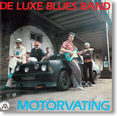 """Motorvating"" blues CD by De Luxe Blues Band"