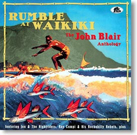 """Rumble At Waikiki"" surf CD by John Blair"