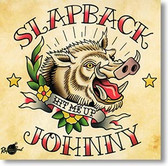 """Hit Me Up"" rockabilly CD by Slapback Johnny"