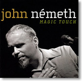 """Magic Touch"" blues CD by John Nemeth"