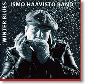 """Winter Blues"" blues CD by Ismo Haavisto Band"