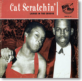 """Cat Scratchin'"" blues CD by Various Artists"