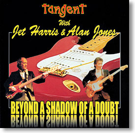 """""""Beyond A Shadow of A Doubt"""" instrumental CD by Tangent"""