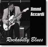 """Rockabilly Blues"" CD by Jimmi Accardi"