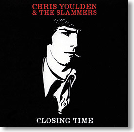 """""""Closing Time"""" blues CD by Chris Youlden & The Slammers"""