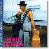 """Home Is Where The Harp Is"" blues CD by Mojo Buford"
