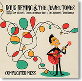"""Complicated Mes"" blues CD by Doug Deming & The Jewel Tones"