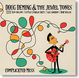 """""""Complicated Mes"""" blues CD by Doug Deming & The Jewel Tones"""