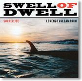 """Swell of Dwell"" surf CD by Surfer Joe"