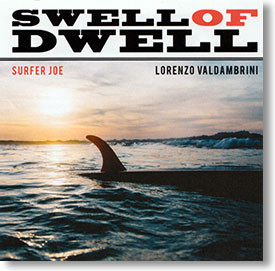 """""""Swell of Dwell"""" surf CD by Surfer Joe"""
