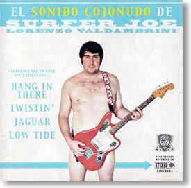 """""""El Sonido Cojonudo De"""" surf CD by Surfer Joe"""