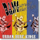Urban Surf Kings - Bang Howdy Partner