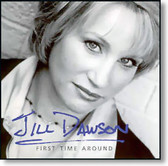 Jill Dawson - First Time Around