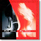 Bill Stuve - Big Noise