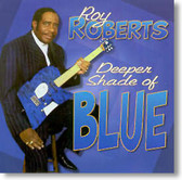 Roy Roberts - Deeper Shade of Blue