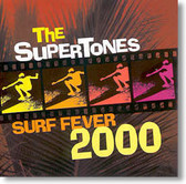 The Supertones - Surf Fever 2000