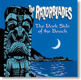 The Razorblades - The Dark Side of The Beach