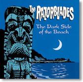The Razorblades - The Dark Side of The Beach