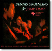 Dennis Gruenling & Jump Time - Self Titled