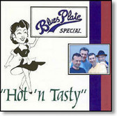 Blues Plate Special - Hot 'n Tasty