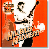 Cousin Harley - Hillbilly Madness