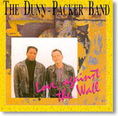 The Dunn-Packer Band - Love Against The Wall