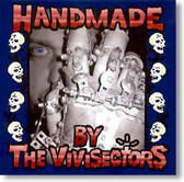 The Vivisectors - Handmade By The Vivisectors