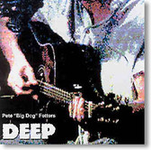 "Pete ""Big Dog"" Fetters - Deep"