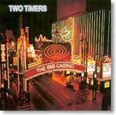 Two Timers - The Big Casino