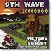 9th Wave - Victory At Sunset