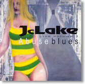 JcLake - Abuse Blues Live Volume 1