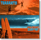 Trabants - Highwire Surfing