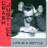 Crash Justice - Life In A Bottle