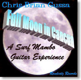 Chris Brian Gussa - Full Moon In Cancun