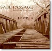 J.C. Combs - Safe Passage