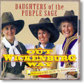 Daughters of The Purple Sage - Out Wickenburg Way
