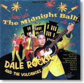 Dale Rocka and The Volcanoes - Jump Into The Midnight Ball