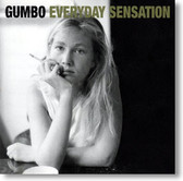 Gumbo - Everyday Sensation